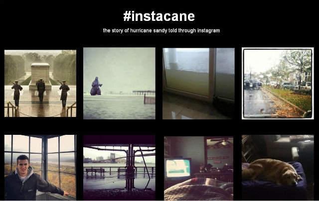 INSTAGRAM AS A POWERFUL TOOL TO CAPTURE HURRICAN SANDY DEVASTATION IN NEW YORK